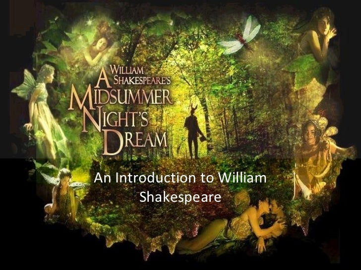 An Introduction to William Shakespeare