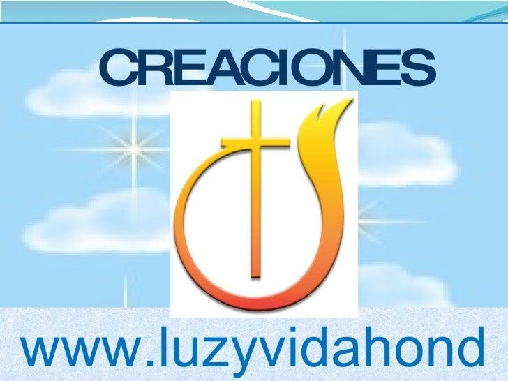 CREACIONES www.luzyvidahonduras.es.tl