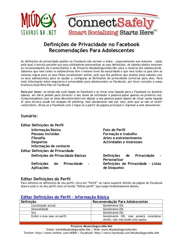 Definições de Privacidade no Facebook                   Recomendações Para AdolescentesAs definições de privacidade padrão...