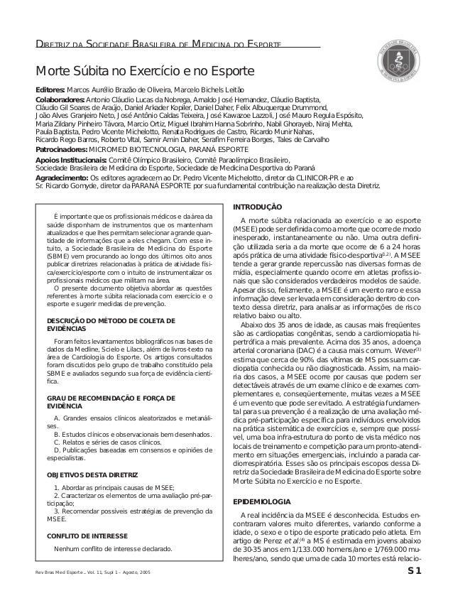 DIRETRIZ DA SOCIEDADE BRASILEIRA DE MEDICINA DO ESPORTE  Morte Súbita no Exercício e no Esporte  Editores: Marcos Aurélio ...