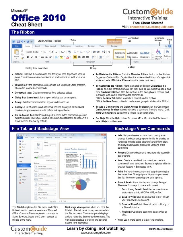 The Ribbon Microsoft® Office 2010 Cheat Sheet The File tab replaces the File menu and Office Button found in previous vers...