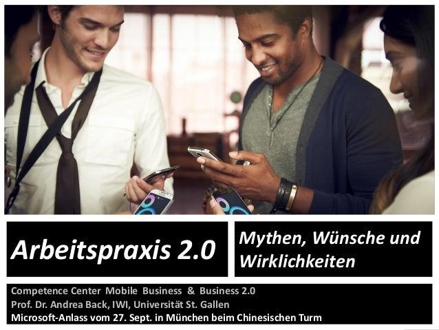 1 Competence Center Mobile Business & Business 2.0 Prof. Dr. Andrea Back, IWI, Universität St. Gallen Microsoft-Anlass vom...