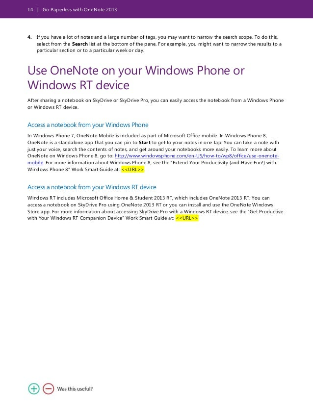 14 | Go Paperless with OneNote 2013 4. If you have a lot of notes and a large number of tags, you may want to narrow the s...