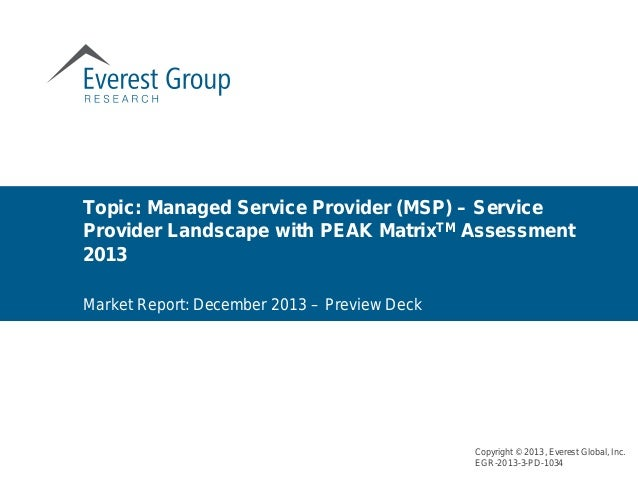 Market Report: December 2013 – Preview Deck Topic: Managed Service Provider (MSP) – Service Provider Landscape with PEAK M...