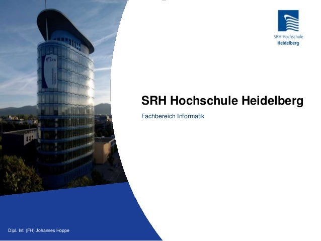 Vertriebssysteme / CRM Johannes HoppeDipl. Inf. (FH) Johannes Hoppe SRH Hochschule Heidelberg Fachbereich Informatik