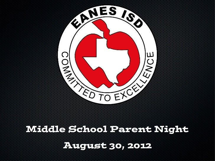 Middle School Parent Night     August 30, 2012