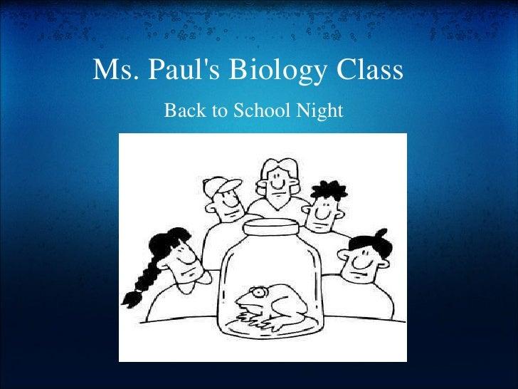 Ms. Paul's Biology Class Back to School Night