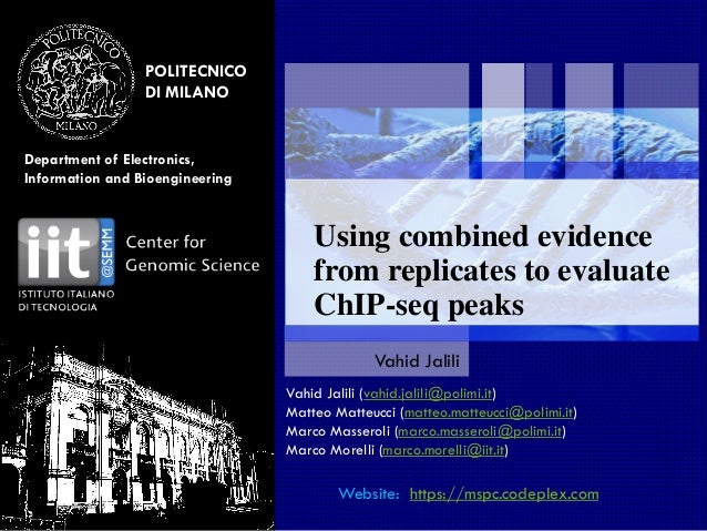 POLITECNICO DI MILANO Department of Electronics, Information and Bioengineering July 20, 2015 Using combined evidence from...