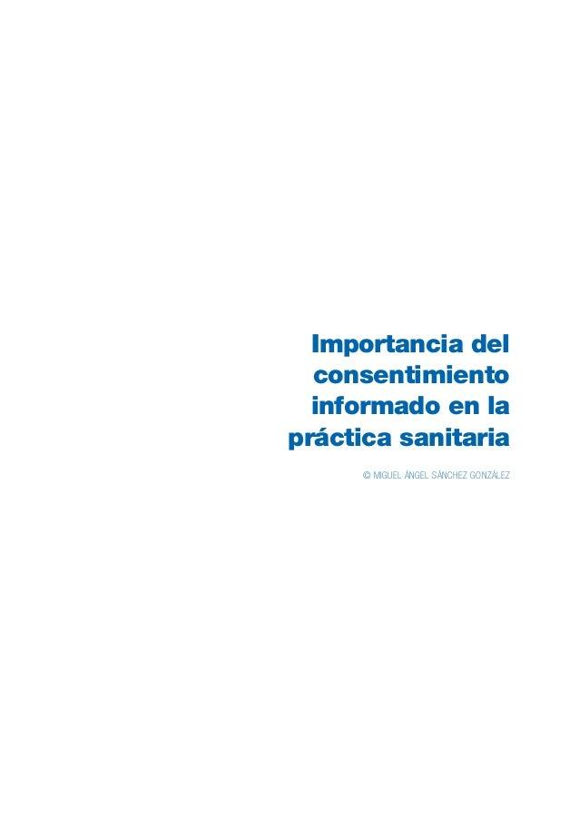 Modelo de gestión de aplicación del consentimiento informado en la práctica asistencial 14 Las decisiones centradas en el ...