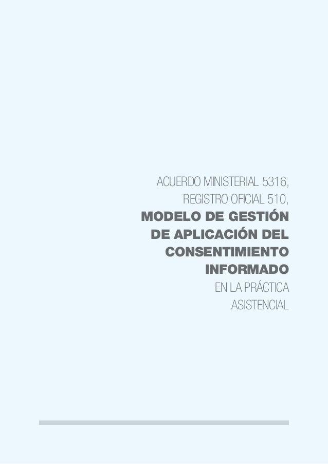 37 Ministerio de Salud Pública del Ecuador Incluye las intervenciones médicas en las que hay mediano o alto peligro de oca...