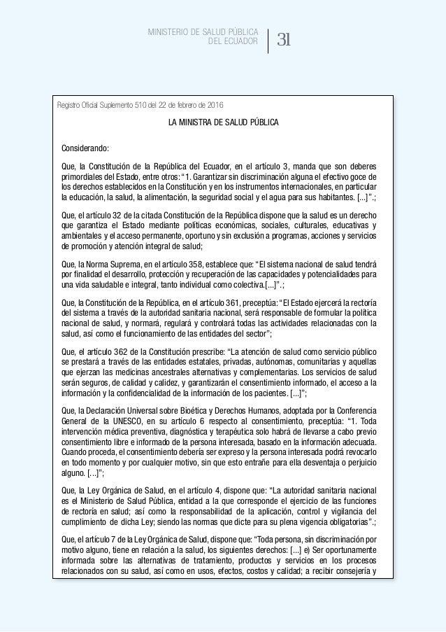 39 Ministerio de Salud Pública del Ecuador Objetivo general del consentimiento informado en la práctica asistencial Condic...