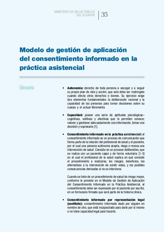 43 Ministerio de Salud Pública del Ecuador Si no existe una representación legal definida para un adulto que no tenga capa...