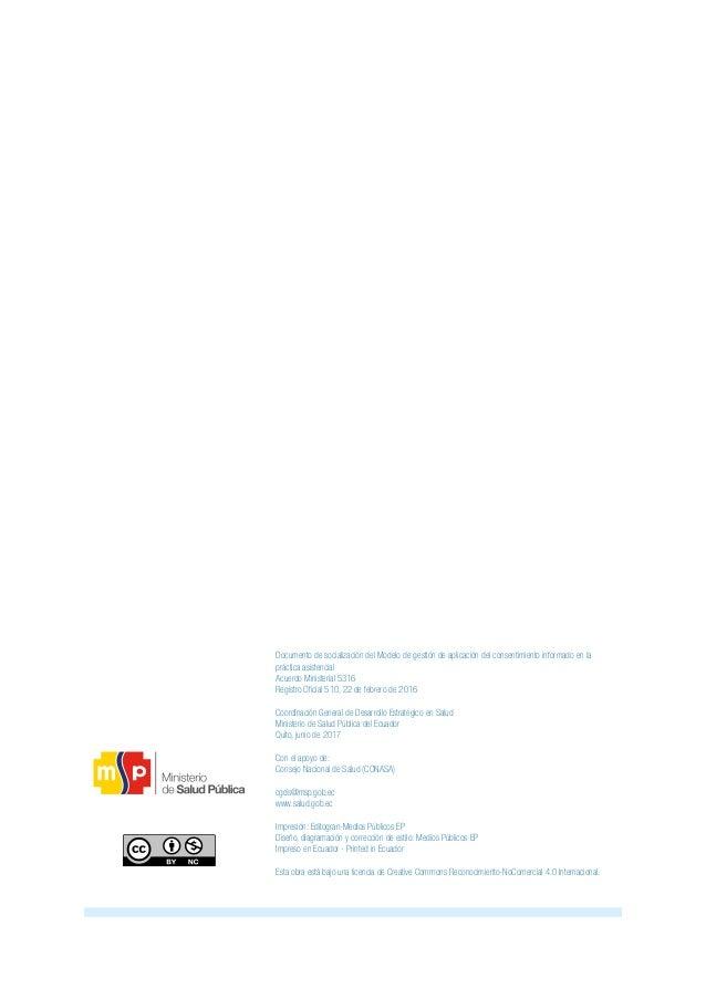 Modelo de gestión de aplicación del consentimiento informado en la práctica asistencial 8 El consentimiento informado es u...