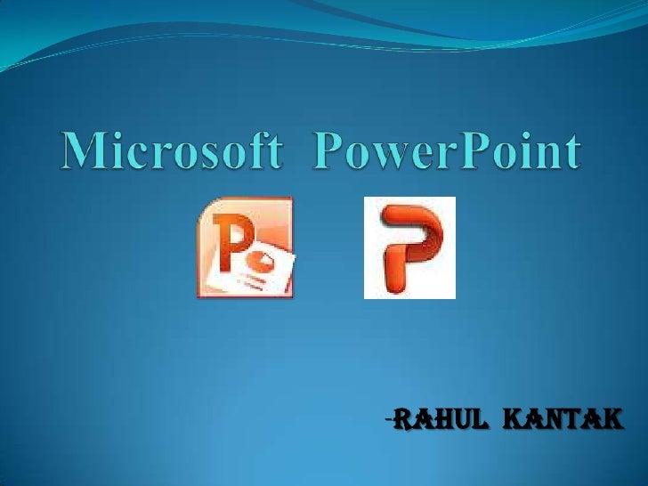 -Rahul Kantak