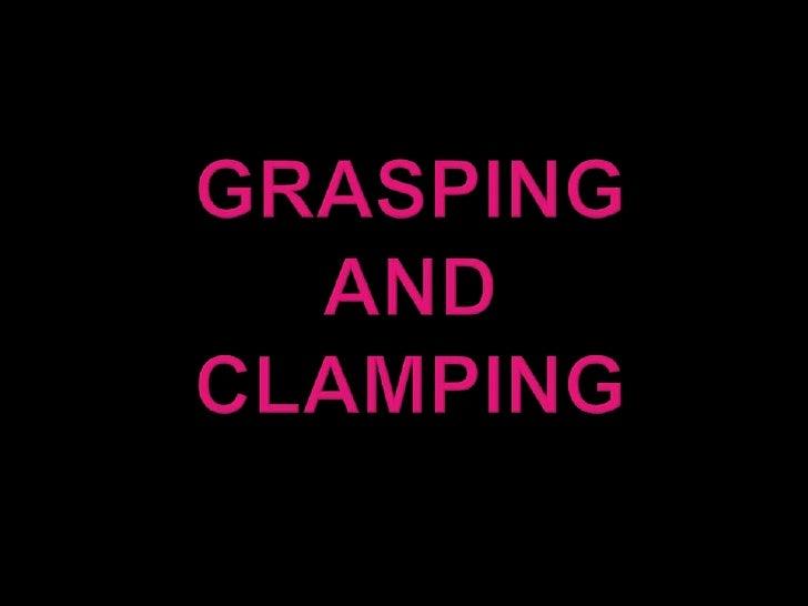 GraspingandClamping<br />