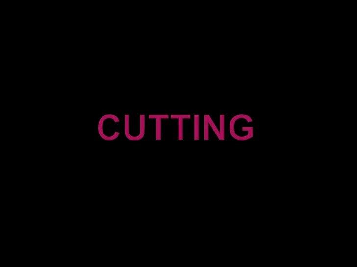 Cutting<br />