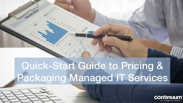Quick-Start Guide to Pricing & Packaging Managed IT Services