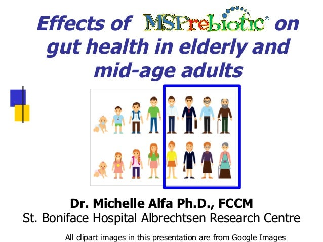 Effects Of On Gut Health In Elderly And Mid Age Adults Dr Michelle Alfa