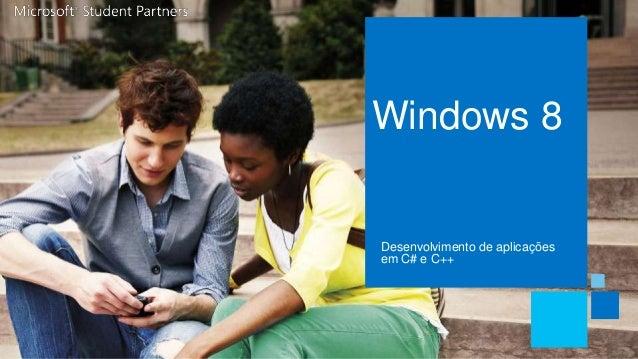 Windows 8Desenvolvimento de aplicaçõesem C# e C++