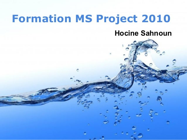 Formation MS Project 2010 Hocine Sahnoun