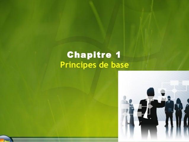 Chapitre 1  Principes de base