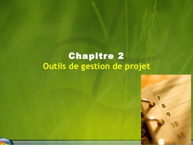 Chapitre 2  Outils de gestion de projet