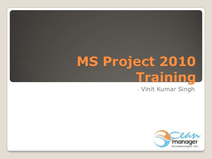 ms project 2010 training rh slideshare net MS Project Certification ms project 2010 training manual pdf