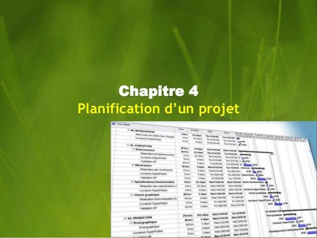 Chapitre 4  Planification d'un projet