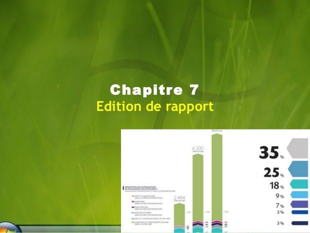 Chapitre 7  Edition de rapport