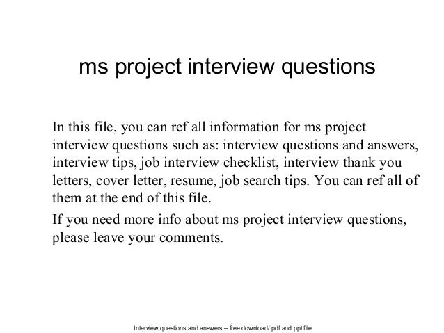 Interview questions and answers – free download/ pdf and ppt file ms project interview questions In this file, you can ref...