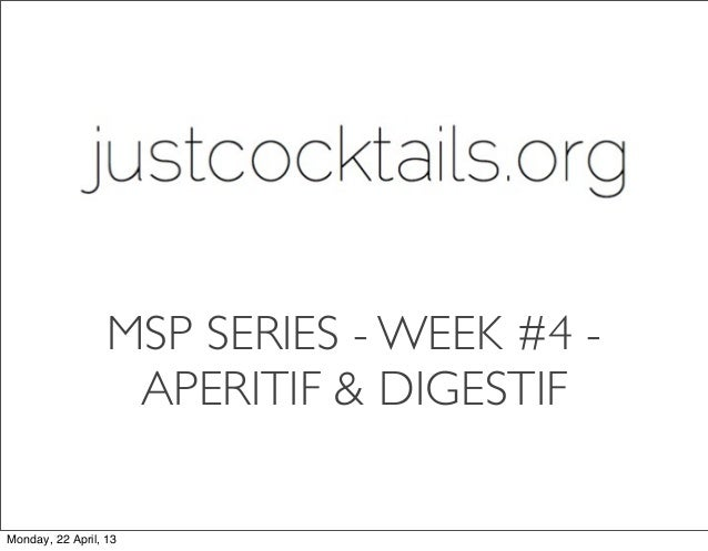 modern service professional series week 4 aperitif to digestif. Black Bedroom Furniture Sets. Home Design Ideas