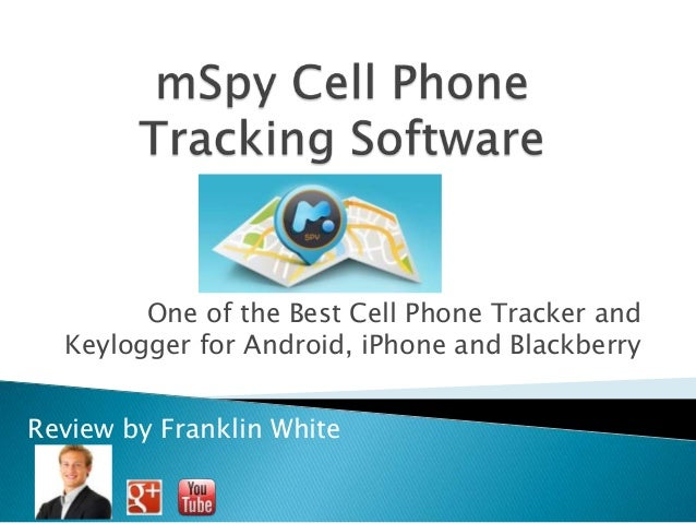 One of the Best Cell Phone Tracker andKeylogger for Android, iPhone ...