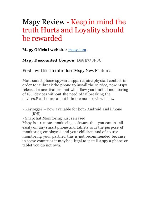 Mspy Review - Keep in mind the truth Hurts and Loyality should be rewarded Mspy Official website: mspy.com Mspy Discounted...