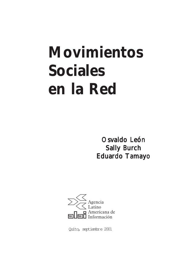 MovimientosSocialesen la Red                 Osvaldo León                  Sally Burch                Eduardo Tamayo  Quit...