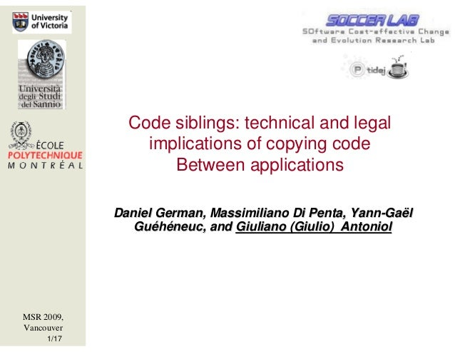 Code siblings: technical and legal                implications of copying code                   Between applications     ...