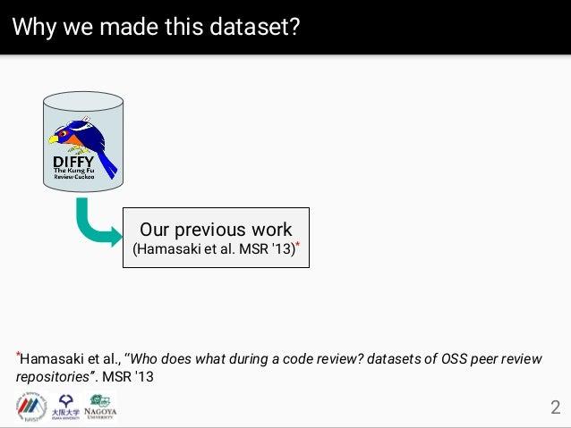 MSR 2016 data showcase - Mining Code Review Repositories Slide 3