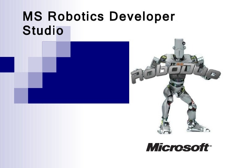 MS Robotics Developer Studio