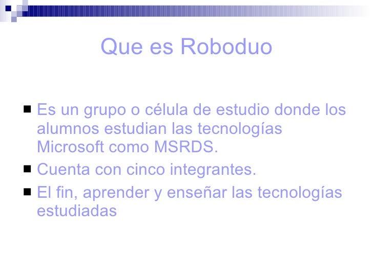 Ms Robotics Developer Studio[15 05 2009] Slide 2