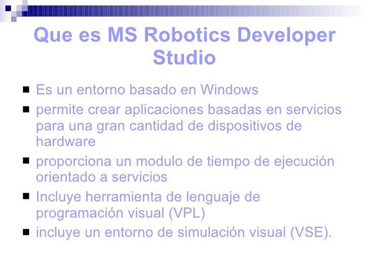 Ms Robotics Developer Studio[15 05 2009] Slide 3