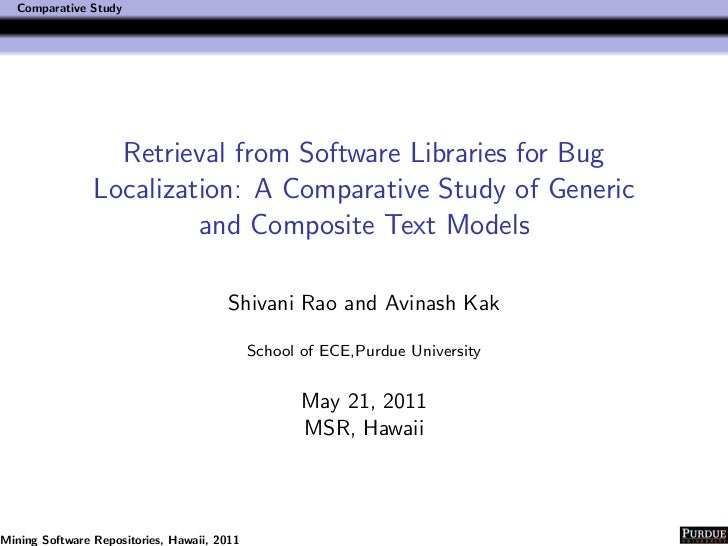 Comparative Study                  Retrieval from Software Libraries for Bug                Localization: A Comparative St...