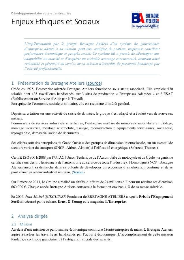 Développement durable et entreprise Enjeux Ethiques et Sociaux L'implémentation par le groupe Bretagne Ateliers d'un systè...
