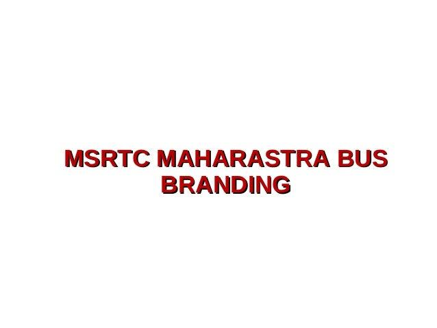 MSRTC MAHARASTRA BUSMSRTC MAHARASTRA BUS BRANDINGBRANDING