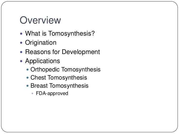 tomosynthesis fda Newsfeed sep 27, 2010 fda panel votes in favour of hologic's digital breast tomosynthesis.