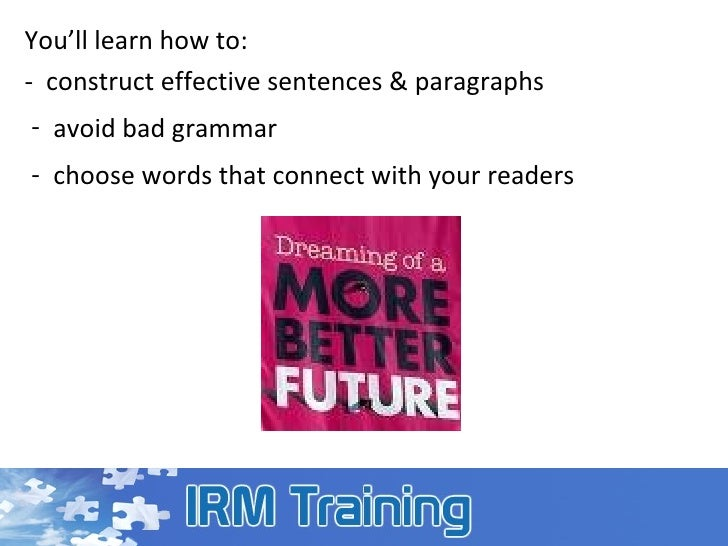 technical writing skills training Businesses need technical writers who can combine the skills of effective   training guides, design specifications, editing, online documents and various  other.