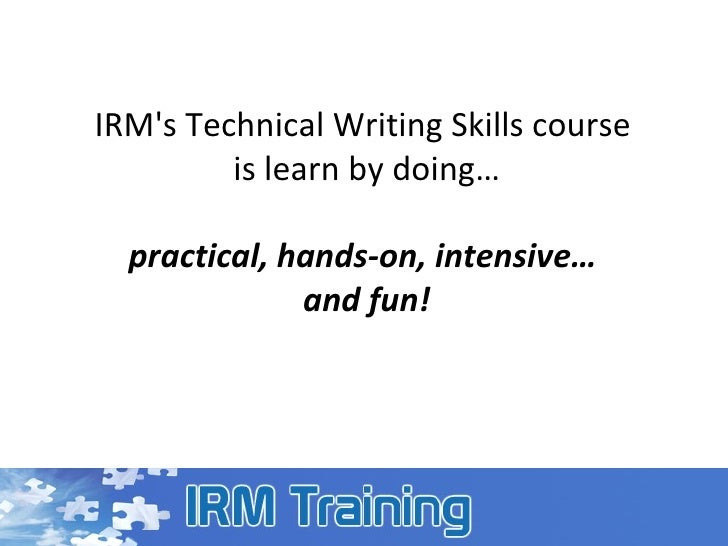 technical writing skill Technical writing blog focusing on 10 alternate tests for evaluating technical writing many candidates pose as technical writers but really lack the skills.