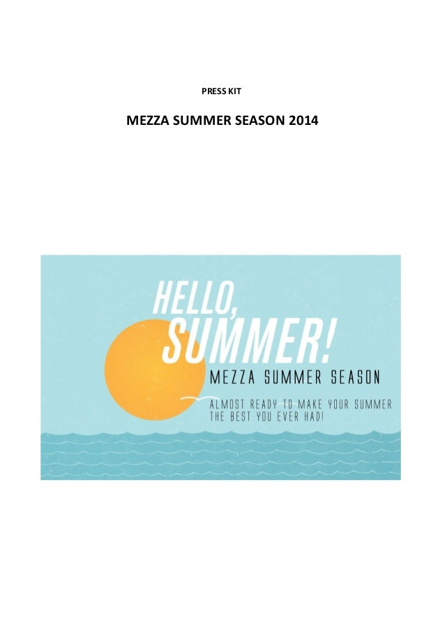 PRESS KIT  MEZZA SUMMER SEASON 2014