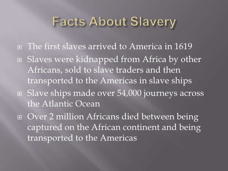 "facts and articles about black slaves in the america What follows is a list of some of those ""lesser known"" moments and facts in black  inoculation was introduced to america by  the majority of slaves."