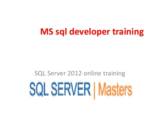 MS sql developer training SQL Server 2012 online training