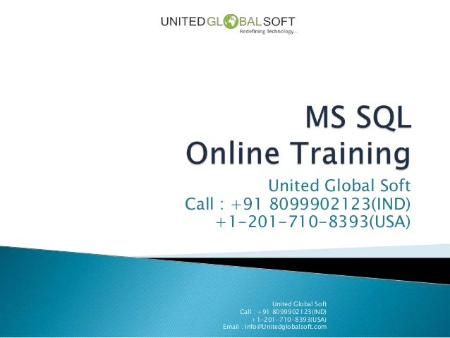 United Global SoftCall : +91 8099902123(IND)+1-201-710-8393(USA)United Global SoftCall : +91 8099902123(IND)+1-201-710-839...