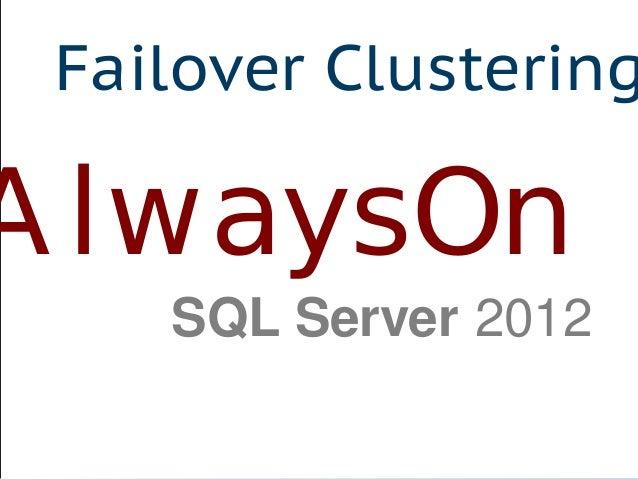 AlwaysOn Failover Clustering SQL Server 2012
